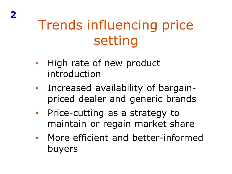 Trends influencing price setting