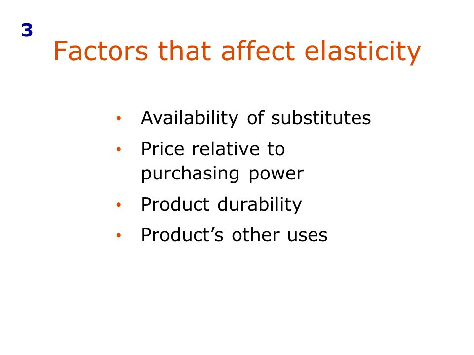 Factors that affect elasticity