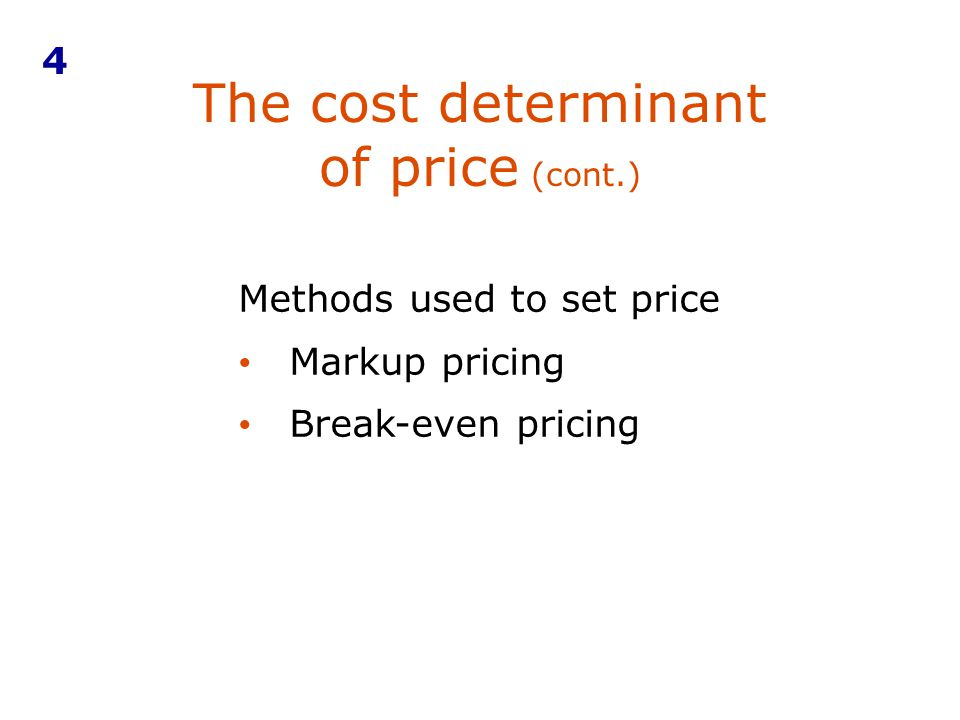 The cost determinant of price (cont.)
