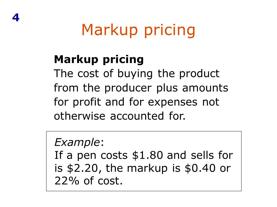 Markup pricing 4 Markup pricing
