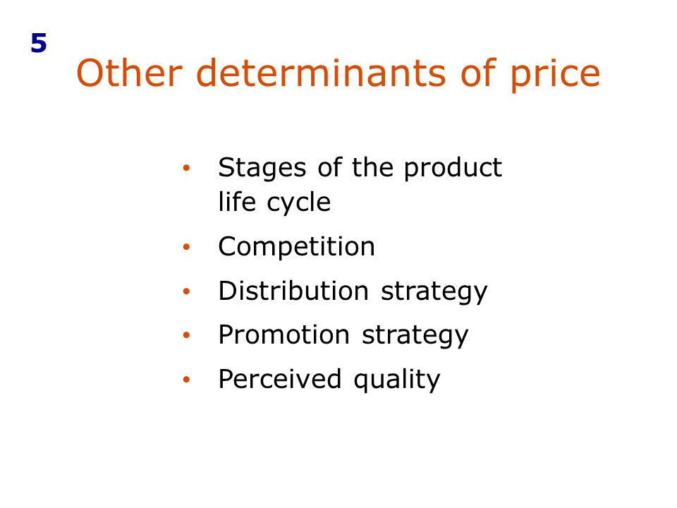 Other determinants of price
