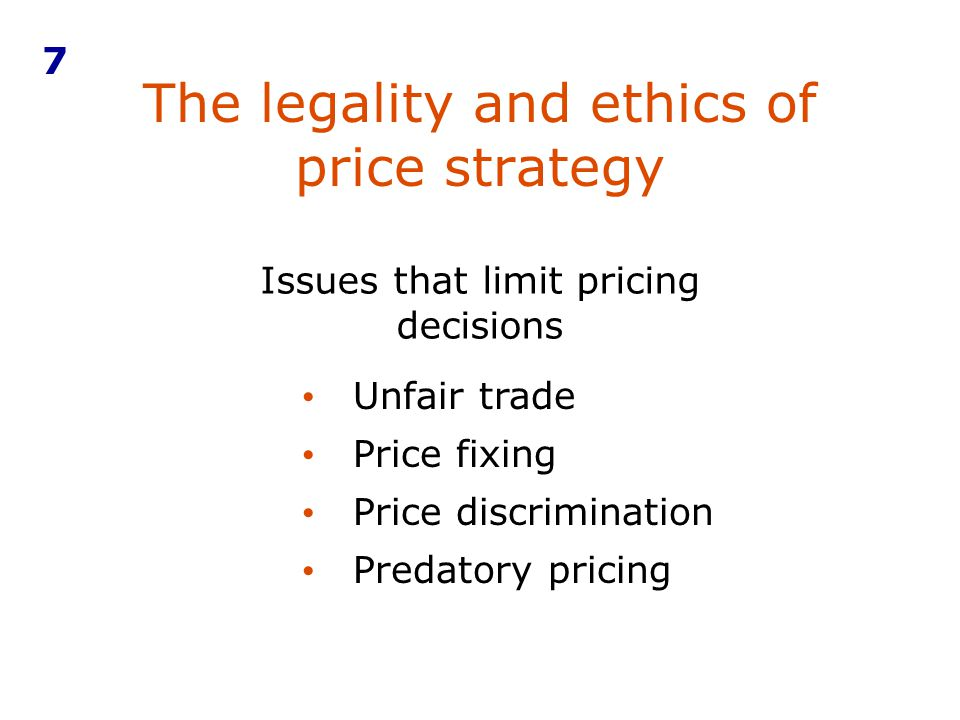 The legality and ethics of price strategy