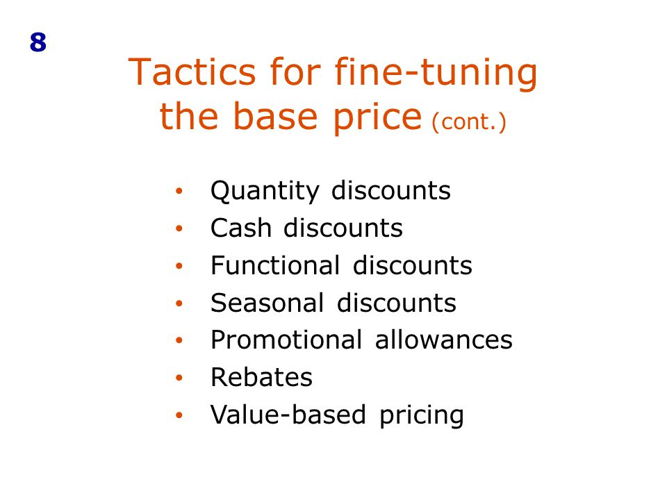 Tactics for fine-tuning the base price (cont.)