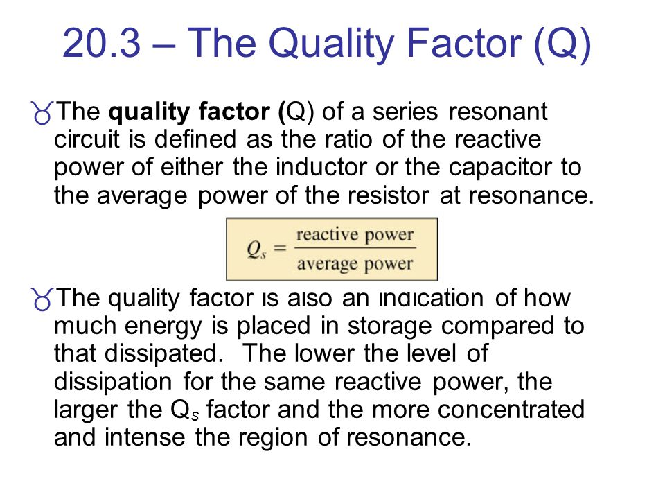 20.3 – The Quality Factor (Q)
