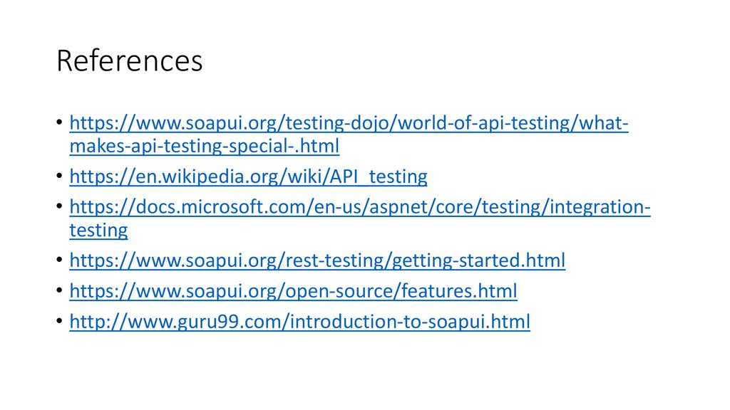 Integration (API) testing with SoapUI - ppt download