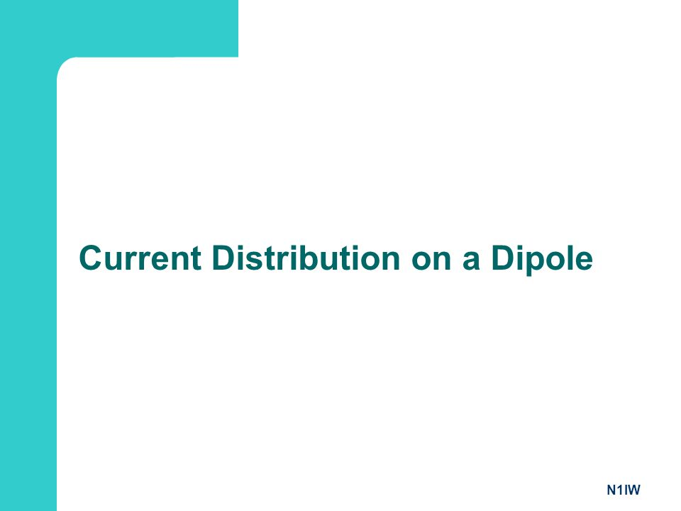 Current Distribution on a Dipole
