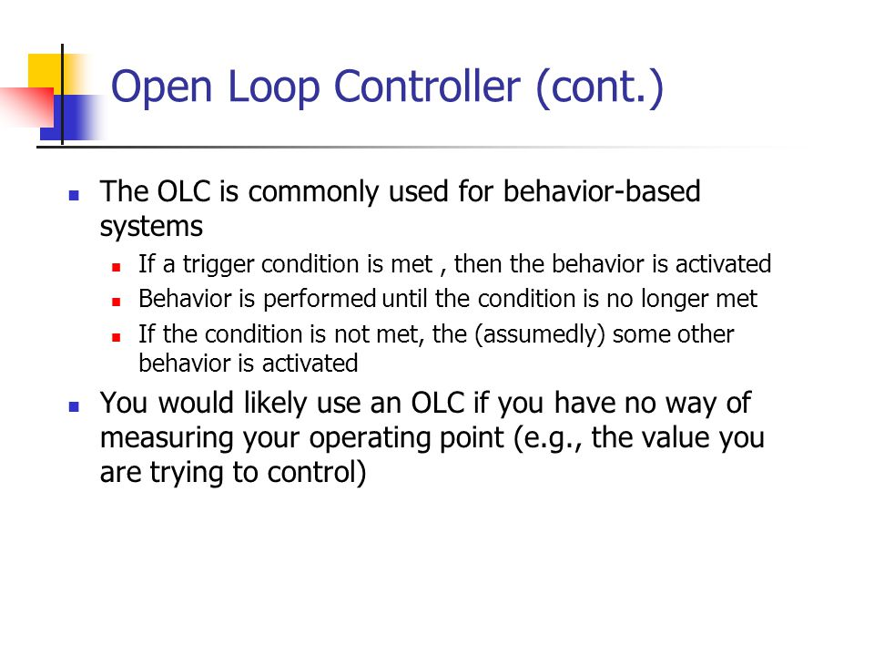 Open Loop Controller (cont.)