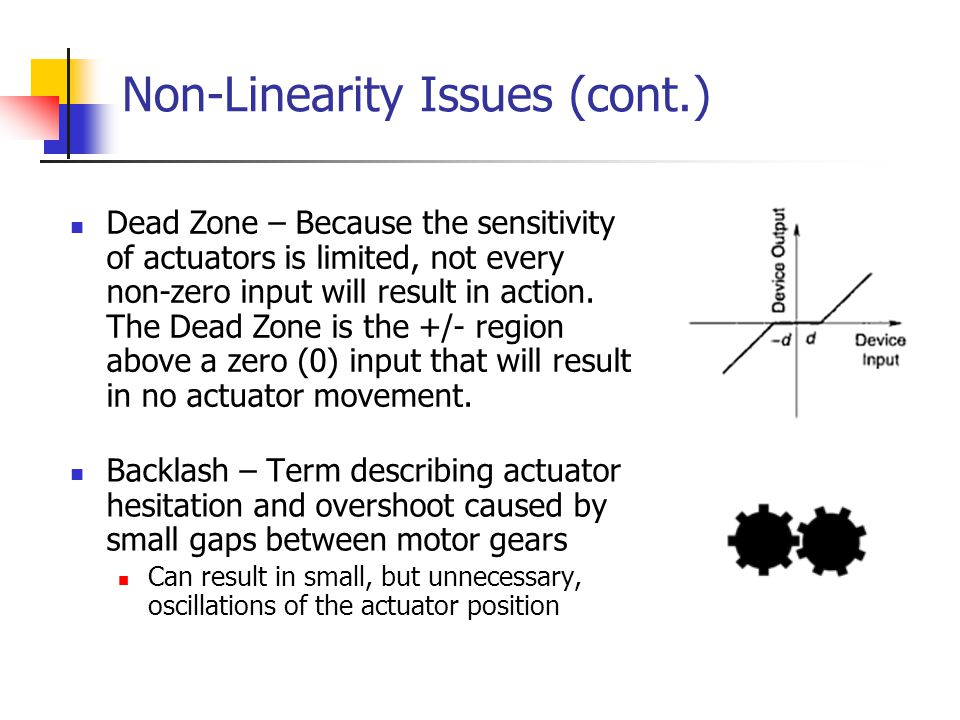 Non-Linearity Issues (cont.)