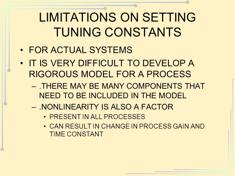 LIMITATIONS ON SETTING TUNING CONSTANTS