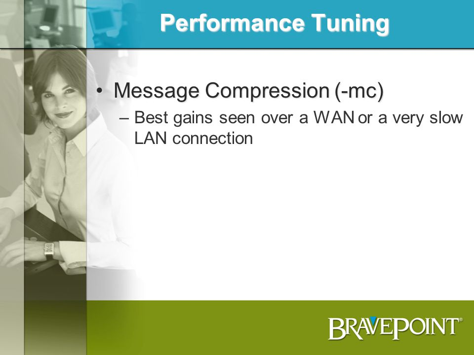 Performance Tuning Message Compression (-mc)