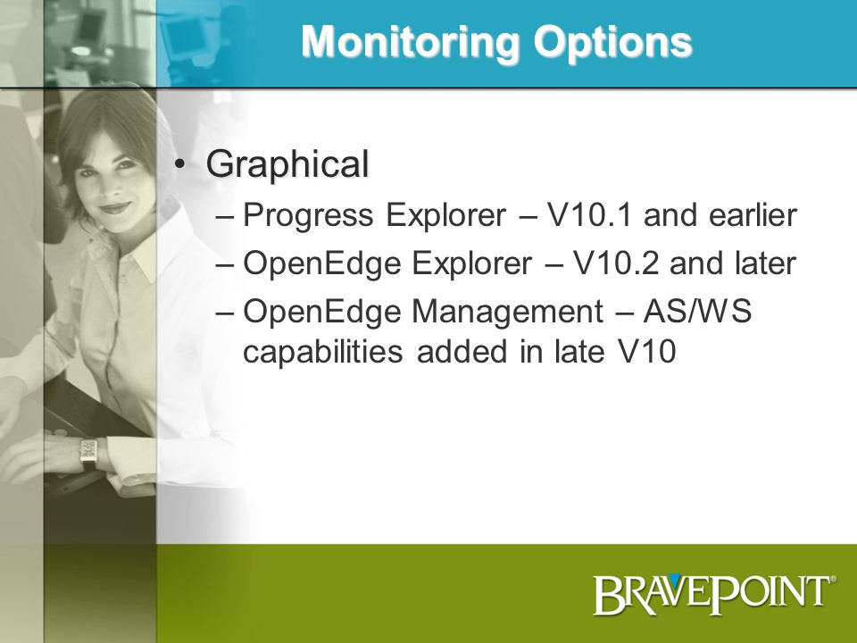 Monitoring Options Graphical Progress Explorer – V10.1 and earlier