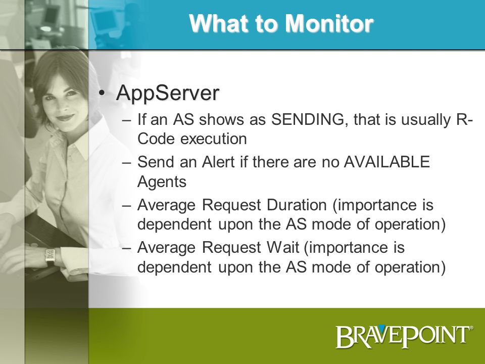 What to Monitor AppServer