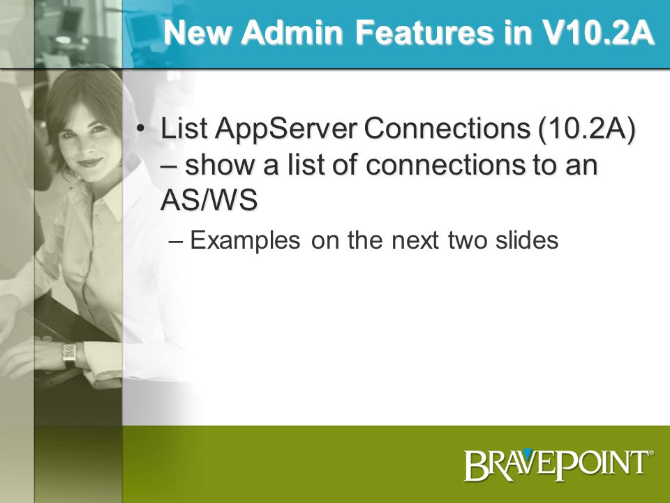 New Admin Features in V10.2A