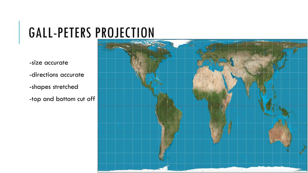 Mercator --cylindrical projection shapes mostly accurate ... on mollweide projection, miller cylindrical projection, dymaxion map, equirectangular projection, mercator projection, polyconic projection, white map, sinusoidal projection, goode homolosine projection, robinson projection, stereographic projection, miller map, azimuthal equidistant projection, schneider map, winkel tripel projection, thomas map, brown map, marshall map, gaul map, paul map, peirce quincuncial projection, pierce map, map projection, cross map, gnomonic projection, transverse mercator projection, lambert conformal conic projection, van der grinten projection, albers equal-area conic projection, martin map, wolf map, cylindrical equal-area projection, gray map,