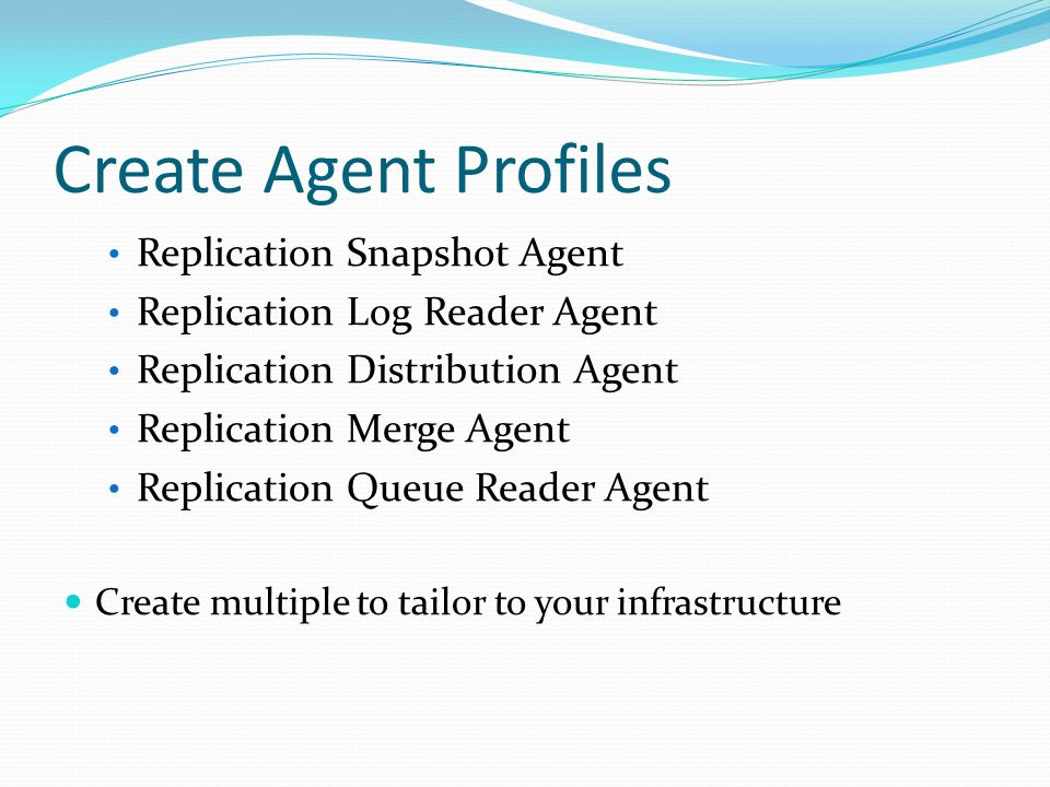 Create Agent Profiles Replication Snapshot Agent