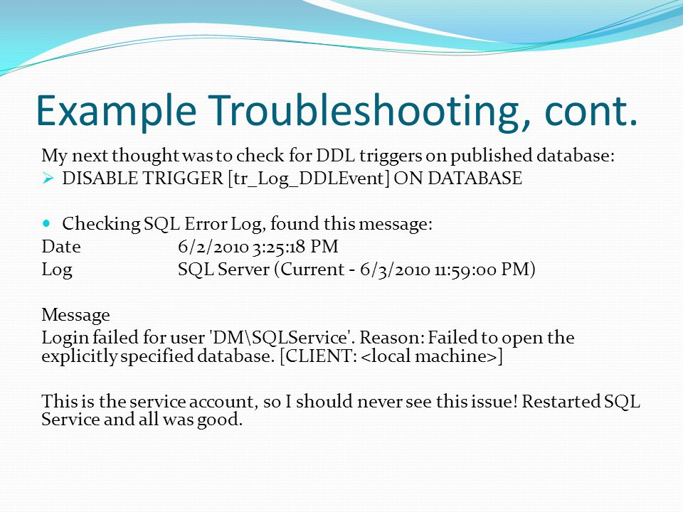 Example Troubleshooting, cont.