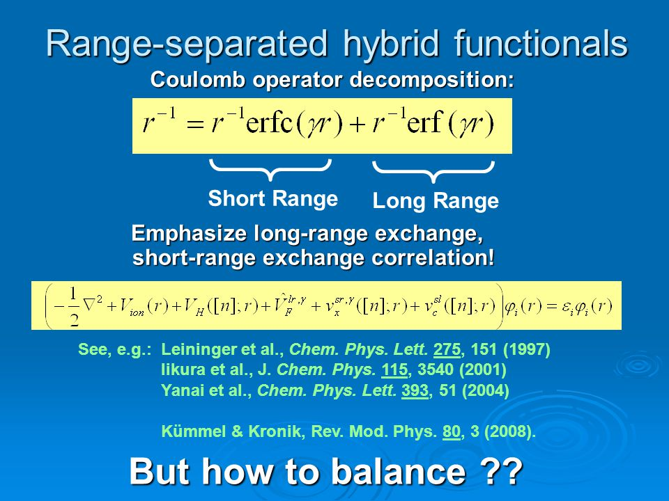 Range-separated hybrid functionals