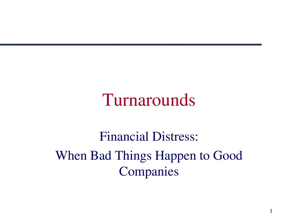 Financial Distress When Bad Things Happen To Good Companies Ppt