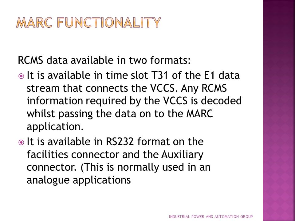MARC Functionality RCMS data available in two formats: