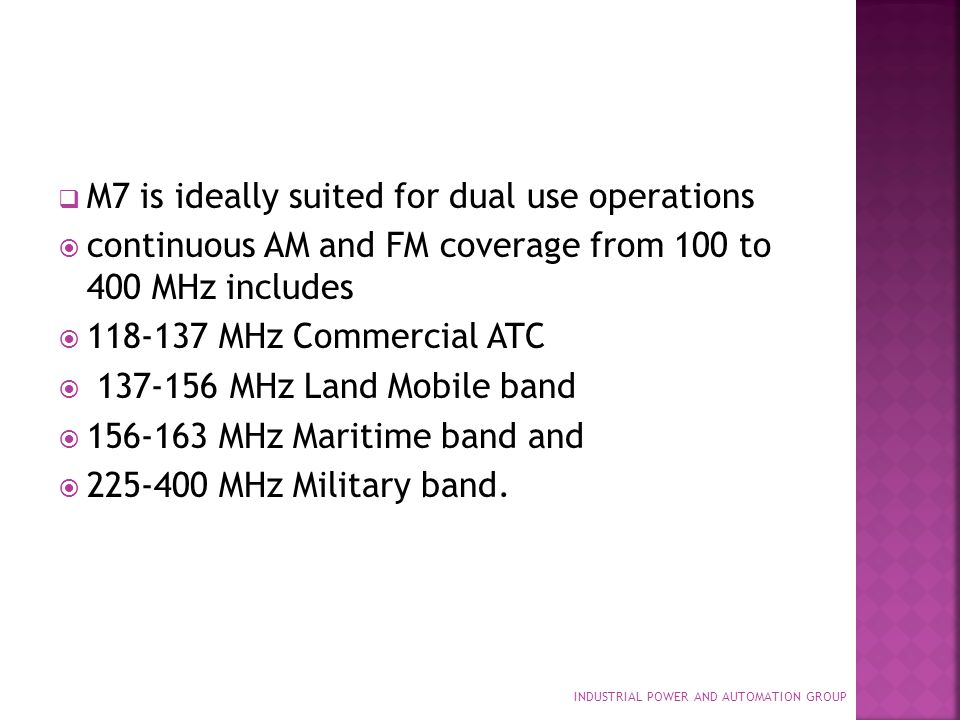 M7 is ideally suited for dual use operations