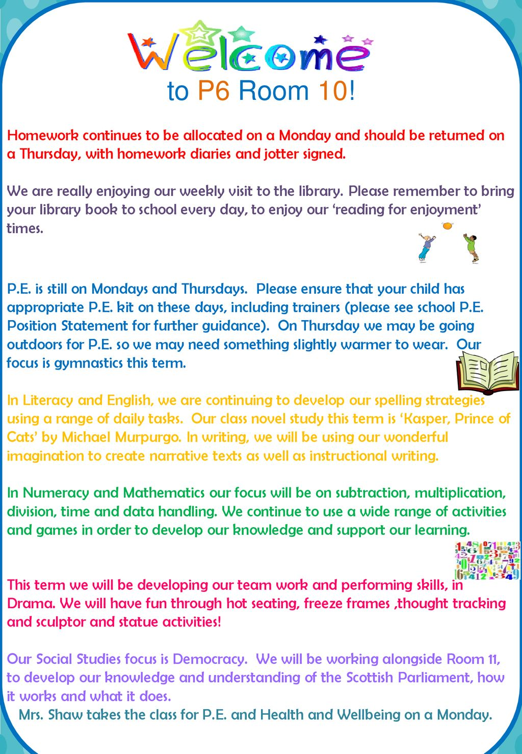 To P6 Room 10! Homework continues to be allocated on a