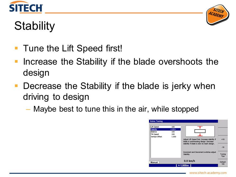 Stability Tune the Lift Speed first!