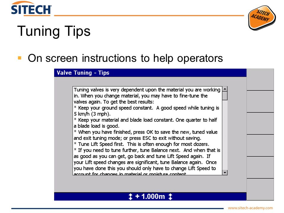 Tuning Tips On screen instructions to help operators