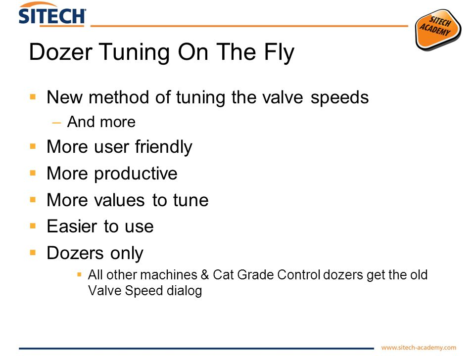 Dozer Tuning On The Fly New method of tuning the valve speeds