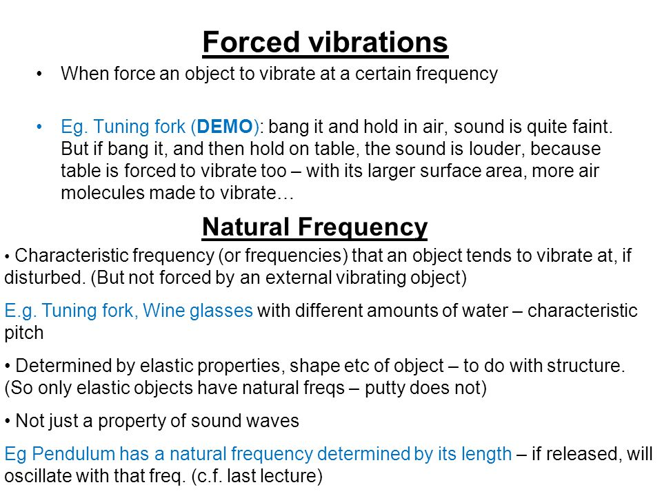Forced vibrations Natural Frequency