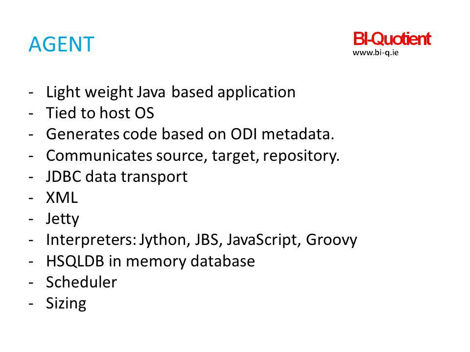 Agent Light weight Java based application Tied to host OS