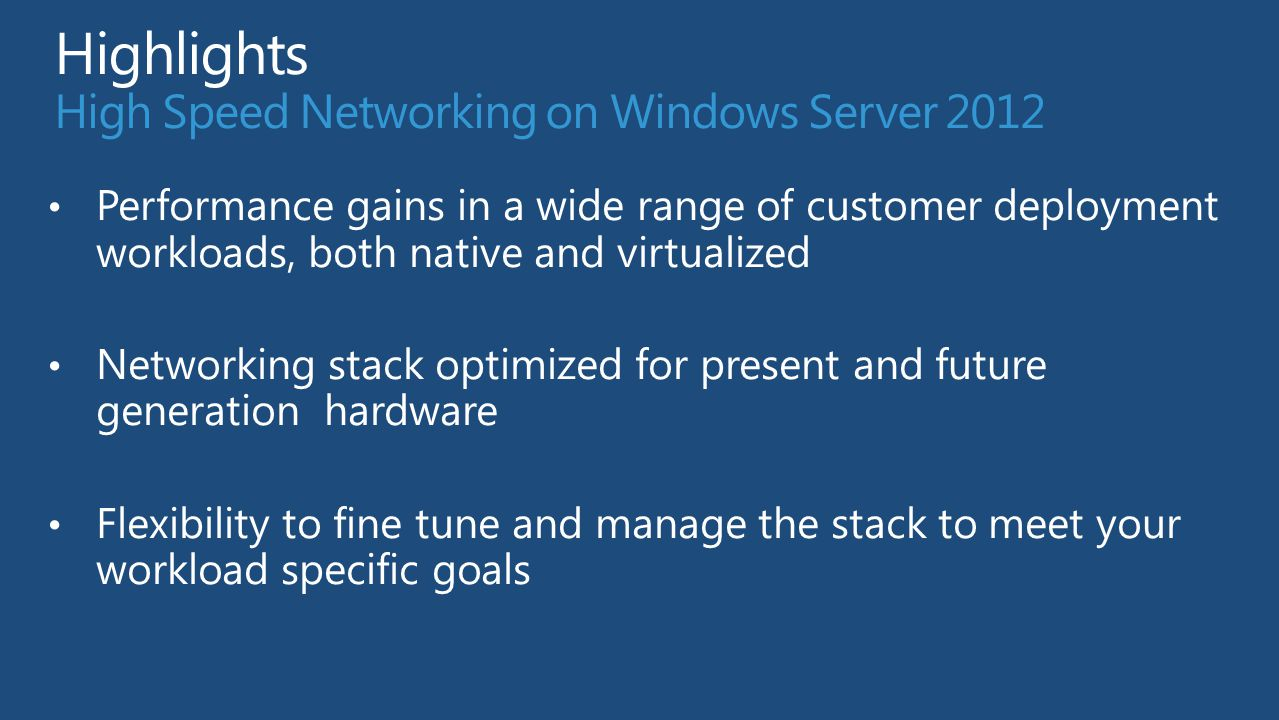 Highlights High Speed Networking on Windows Server 2012