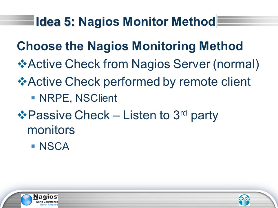 Idea 5: Nagios Monitor Method