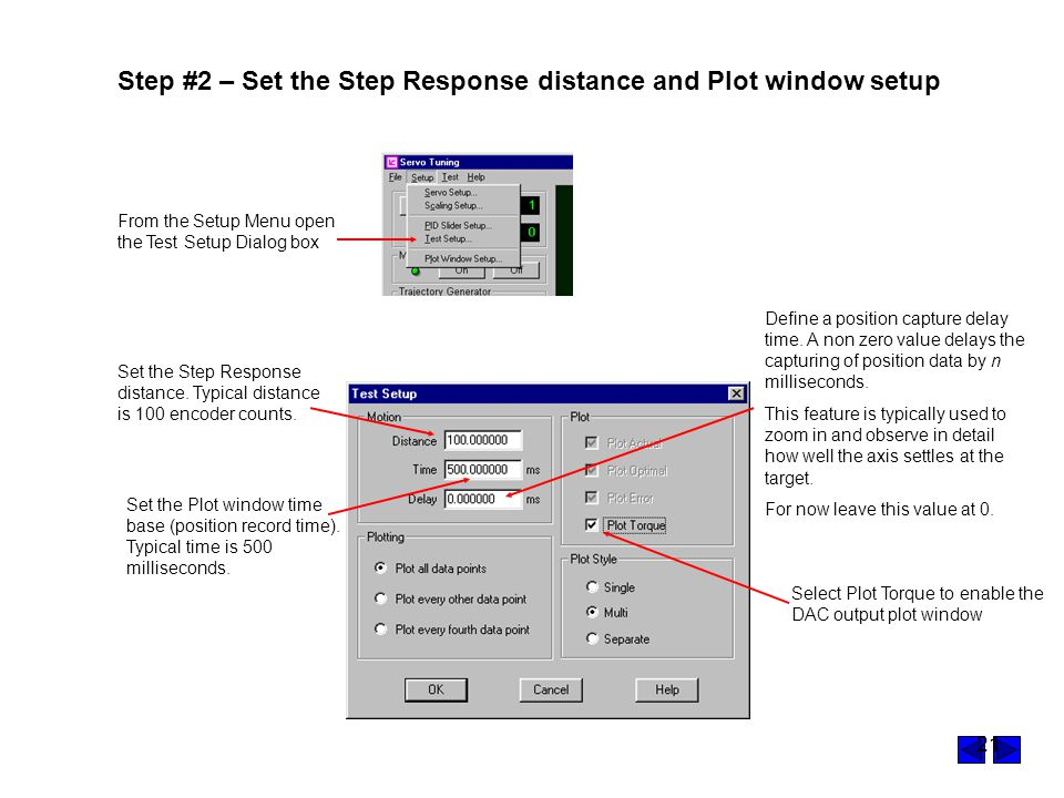 Step #2 – Set the Step Response distance and Plot window setup