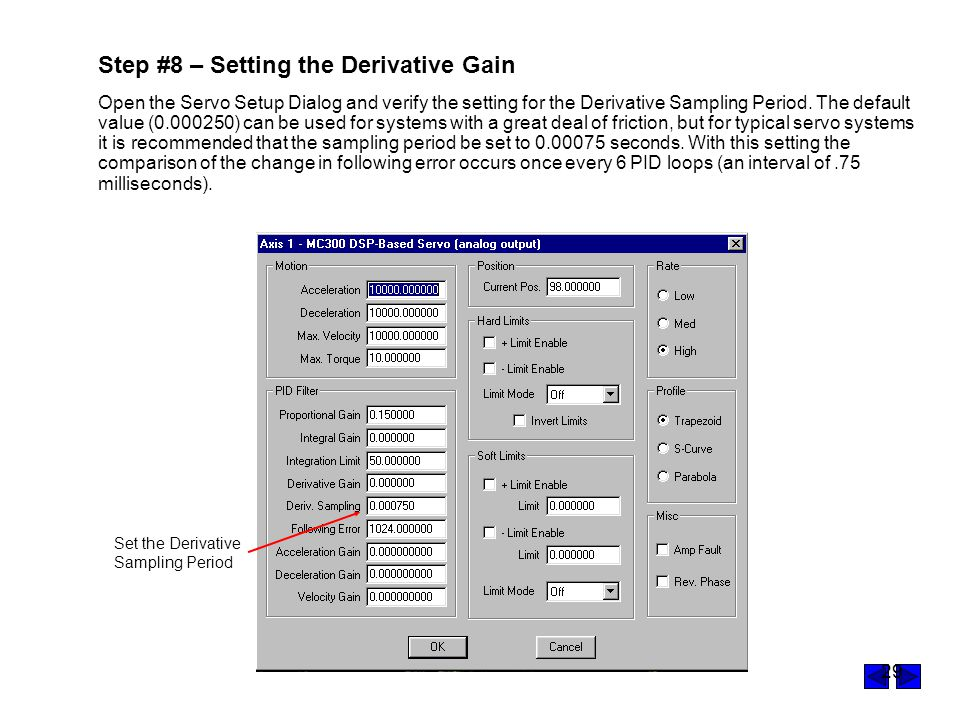 Step #8 – Setting the Derivative Gain