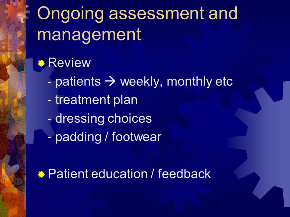 Ongoing assessment and management
