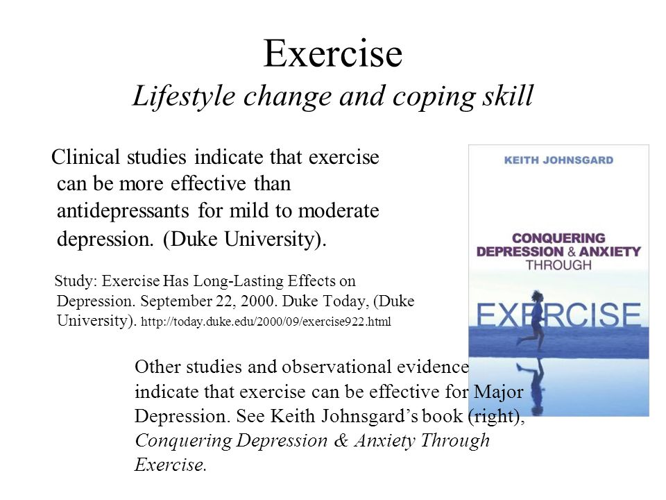Exercise Lifestyle change and coping skill
