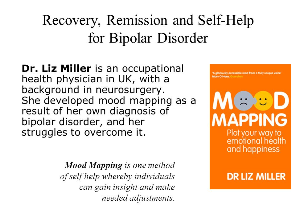 Recovery, Remission and Self-Help for Bipolar Disorder