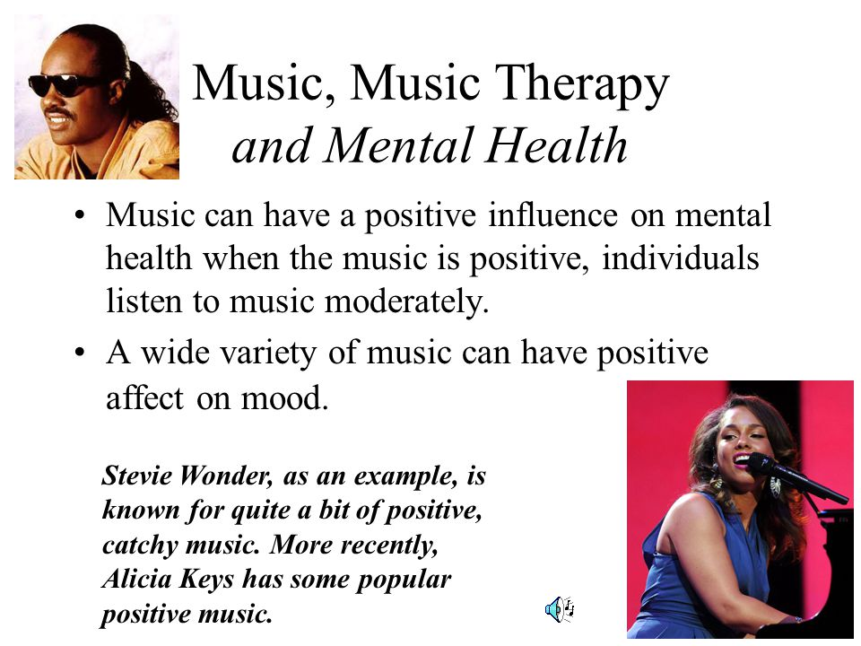 Music, Music Therapy and Mental Health