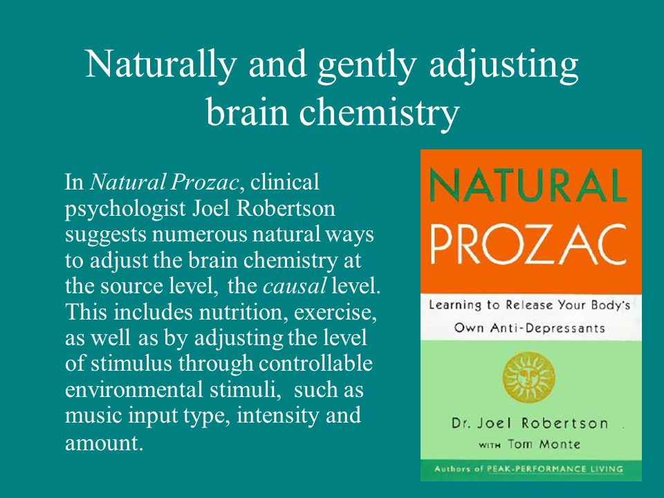 Naturally and gently adjusting brain chemistry