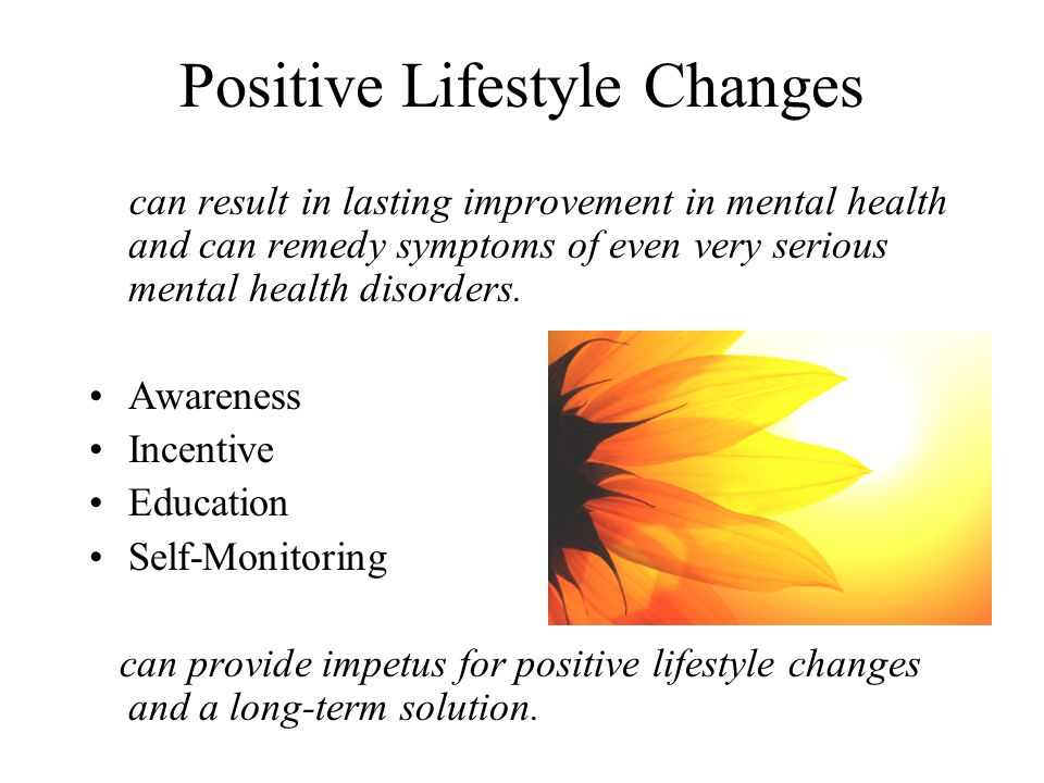 Positive Lifestyle Changes