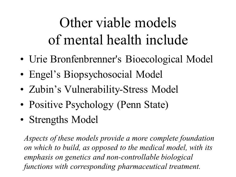 Other viable models of mental health include