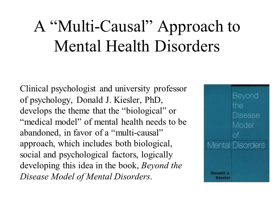 A Multi-Causal Approach to Mental Health Disorders
