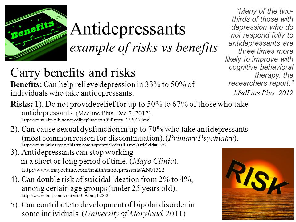 Antidepressants example of risks vs benefits