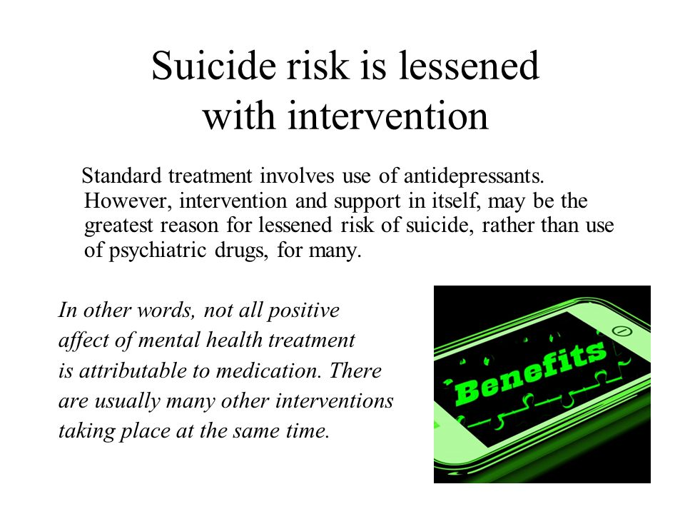Suicide risk is lessened with intervention