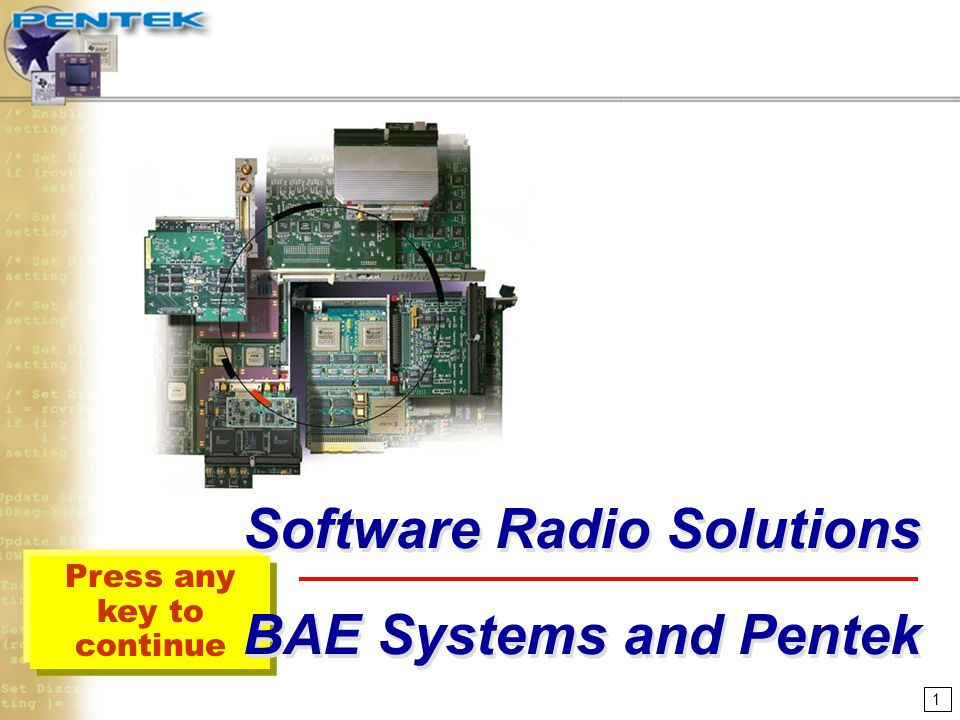 Software Radio Solutions BAE Systems and Pentek