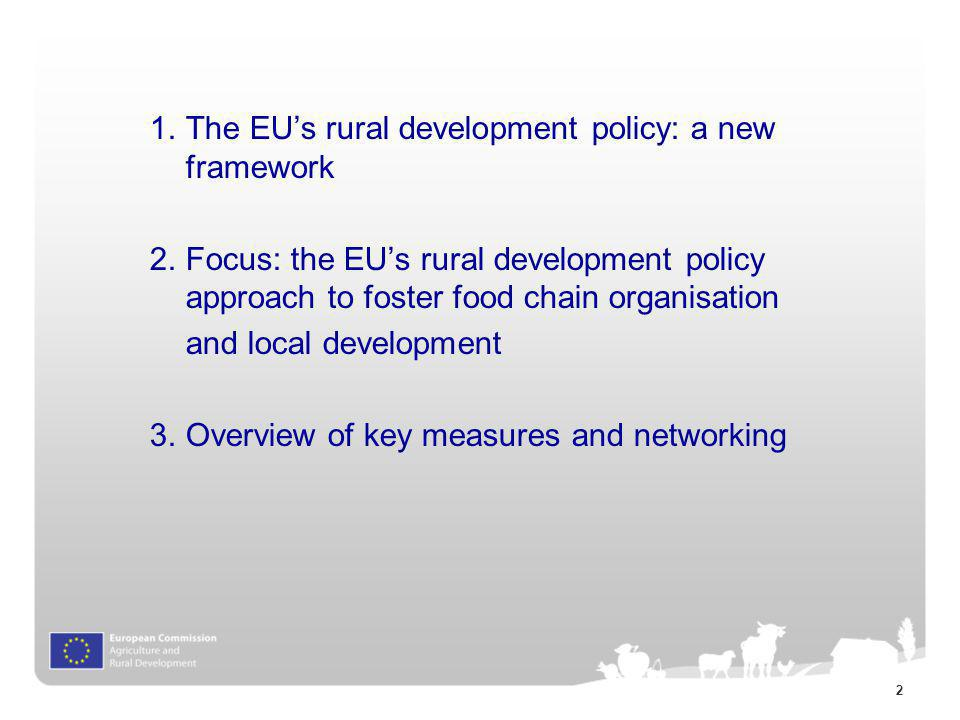 1. The EU's rural development policy: a new framework