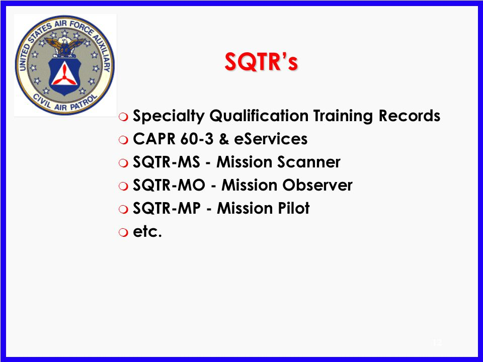 SQTR's Specialty Qualification Training Records CAPR 60-3 & eServices
