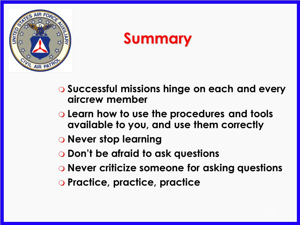 Summary Successful missions hinge on each and every aircrew member