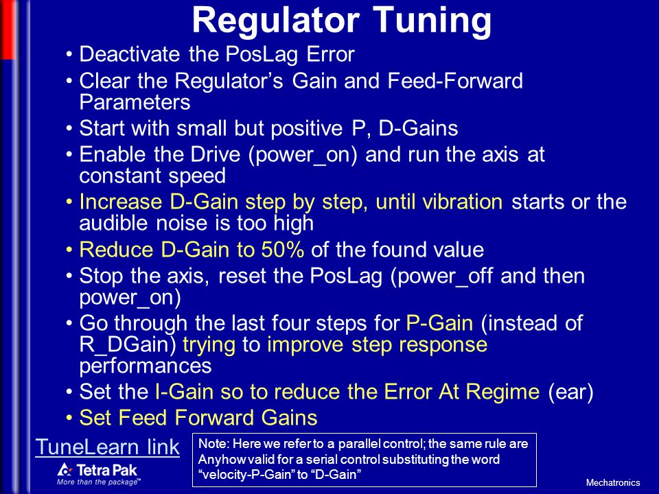 Regulator Tuning Deactivate the PosLag Error