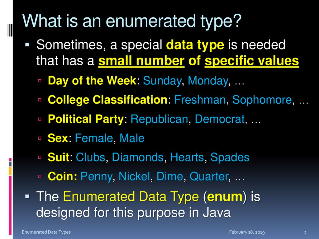 Enumerated DATA Types Enum Types Enumerated Data Types - ppt